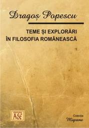 Teme si explorari in filosofia romaneasca