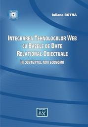 Integrarea tehnologiilor Web cu bazele de date relational-obiectuale în contextul noii economii