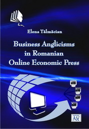 Business Anglicisms in Romanian Online Economic Press