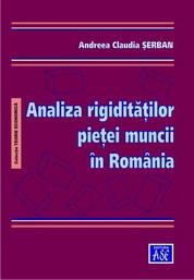 Analiza rigiditatilor pietei muncii in Romania