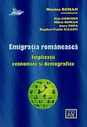 Emigratia romaneasca. Implicatii economice si demografice