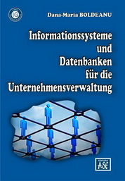 Informationssysteme und Datenbanken für die Unternehmensverwaltung (Sisteme informatice si baze de date pentru afaceri)