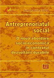 Antreprenoriatul social, o noua abordare socioeconomica in contextul dezvoltarii durabile