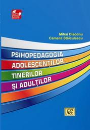 Psihopedagogia adolescentilor, tinerilor si adultilor
