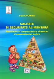Calitate si securitate alimentara. Reorientari in comportamentul alimentar al consumatorului modern