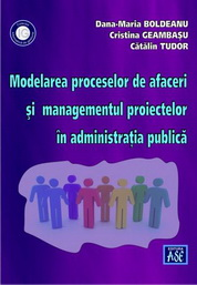 Modelarea proceselor de afaceri si managementul proiectelor in administratia publica