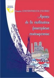 Apercu de la civilization francophone contemporaine