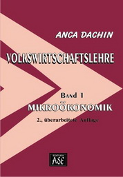 Volkswirtschaftslehre, Band 1: Mikroökonomik, 2., überarbeitete Auflage