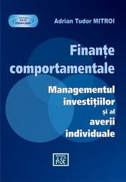 Finante comportamentale. Managementul investitiilor si al averii individuale