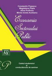 Economia sectorului public. Caietul studentului si al conducatorului de seminar