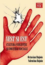 Vest si Est: Cultura violentei si emotiile sociale