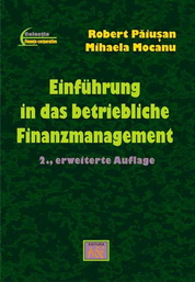Einf�hrung in das Betriebliche Finanzmanagement (Introducere �n managementul financiar al intreprinderii – in lb. german�), Editia a doua revizuita si adaugita