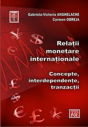 Relatii monetare internationale – concept, interdependente, tranzactii