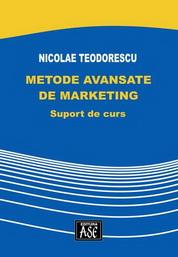 Metode avansate de marketing. Suport de curs