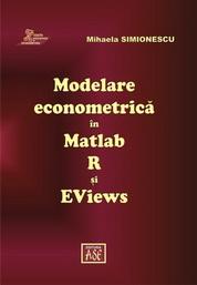 Modelare econometrică în Matlab, R si EViews