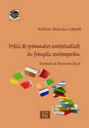Precis de grammaire contextualisee du francais contemporain. Domaine economique