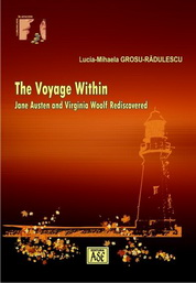 The Voyage within Jane Austen and Virginia Woolf Rediscovered