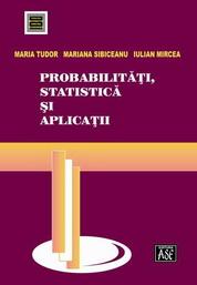 Probabilitati, statistica si aplicatii