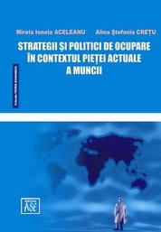 Strategii si politici de ocupare in contextul pietei actuale a muncii