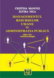 Managementul resurselor umane in administratia publica, Editia a treia, revazuta si adaugita