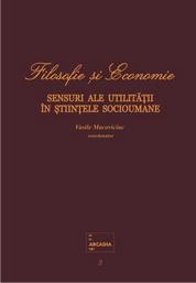 Filosofie si Economie. Sensuri ale utilitatii in stiintele socioumane