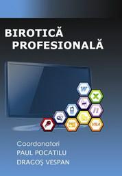 Birotica profesionala