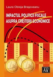 Impactul politicii fiscale asupra cresterii economice