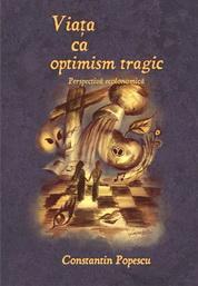 Viata ca optimism tragic. Perspectiva ecolonomica