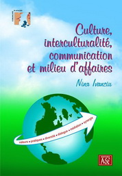Culture, interculturalite, communication et milieu d'affaires