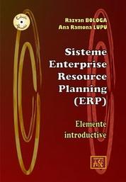 Sisteme Enterprise Resource Planning (ERP). Elemente introductive