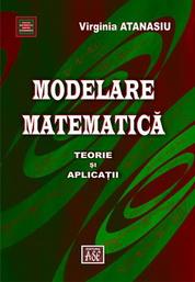 Modelare matematica. Teorie si aplicatii