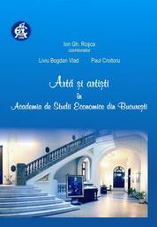Arta si artisti in Academia de Studii Economice din Bucuresti