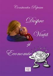 Despre Viata si Economie