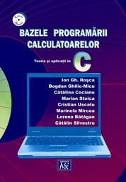 Bazele programarii calculatoarelor. Teorie si aplicatii in C