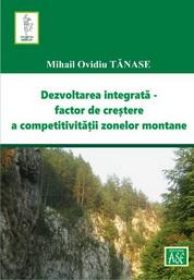 Dezvoltarea integrata, factor de crestere a competitivitatii zonelor montane