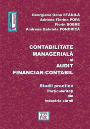 Contabilitate manageriala si audit financiar contabil. Studii practice – particularitati din industria carnii