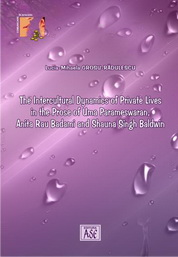 The Intercultural Dynamics of Private Lives in the Prose of Uma Parameswaran, Anita Rau Badami and Shauna Singh Baldwin