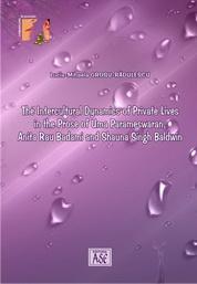 The Intercultural Dynamics of Private Lives in the Prose of Uma Parameswaran, Anita Rau Badami and Shauna Singh Baldwin