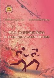 Rolul activitatii fizice in promovarea starii de bine