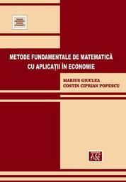 Metode fundamentale de matematica cu aplicatii in economie