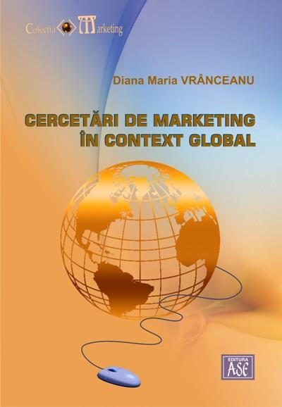 Cercetari de marketing in context global
