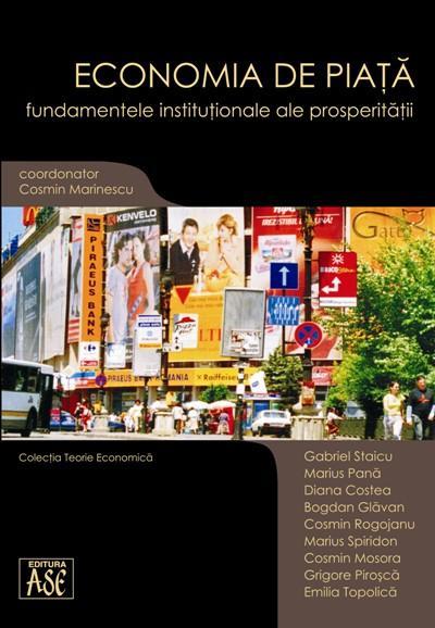 Market economy. Institutional foundations of prosperity