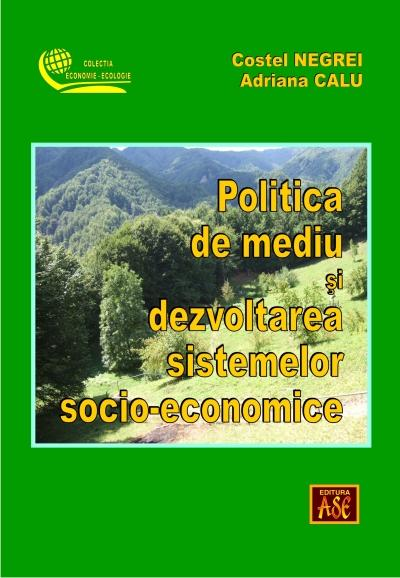 The environmental policy and the development of the socio-economic systems