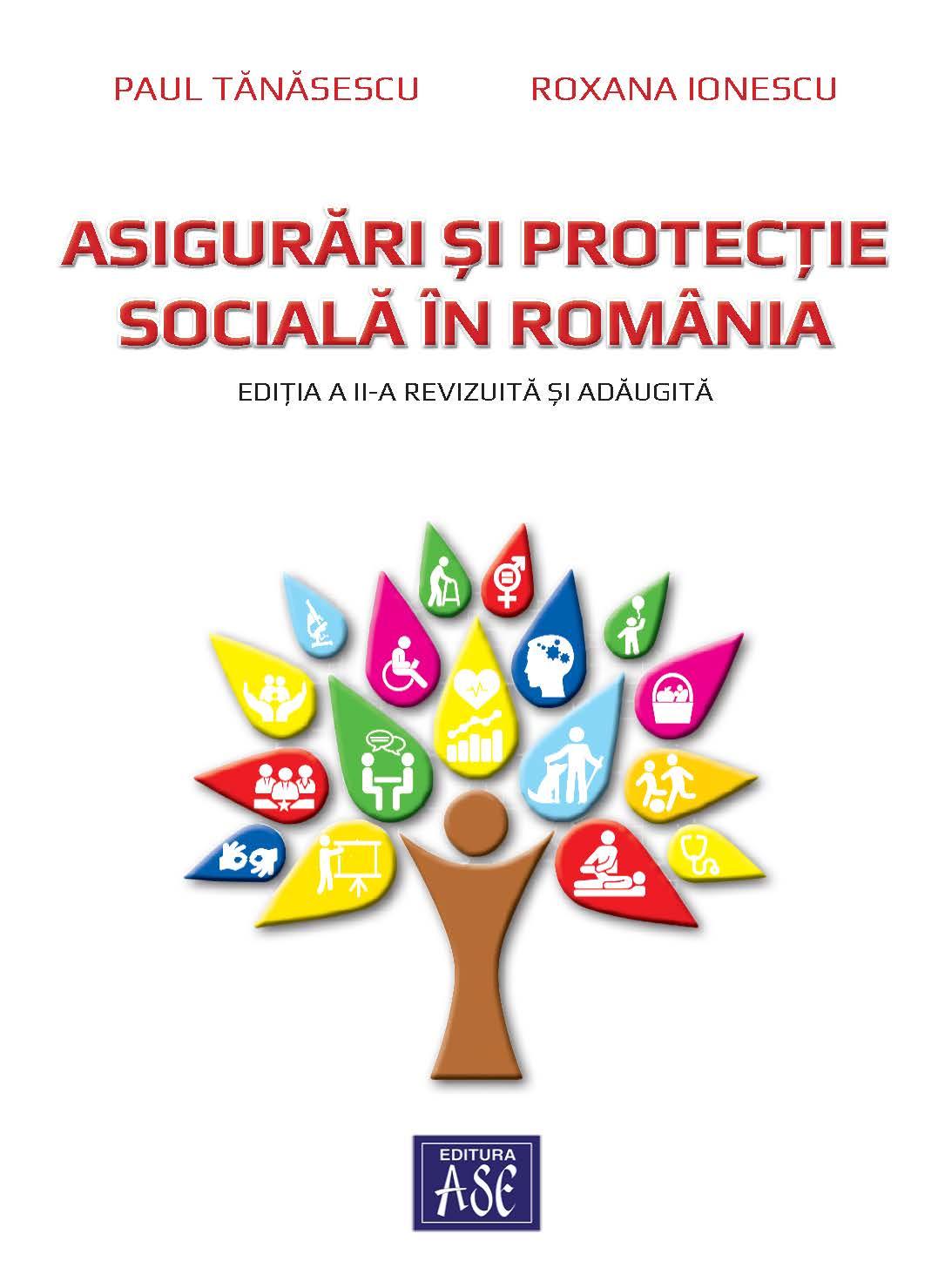Asigurari si protectie sociala in Romania, editia a II-a revizuita si adaugita