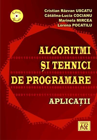 Algoritmi si tehnici de programare. Aplicatii