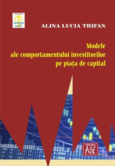 Modele ale comportamentului investitorilor pe piata de capital