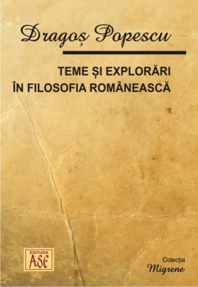Themes and Explorations in the Romanian Philosophy