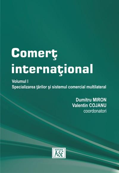 International Trade. Volume I – The specialization of countries and the multilateral trading system