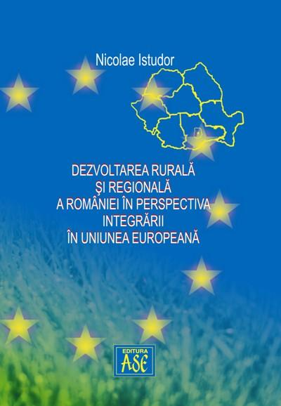 Regional and rural development of Romania in the perspective of EU integration