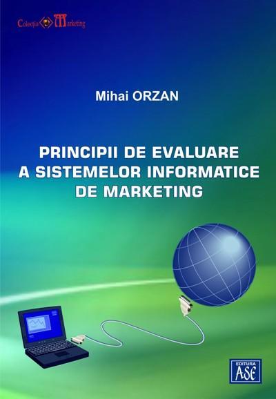 Principii de evaluare a sistemelor informatice de marketing
